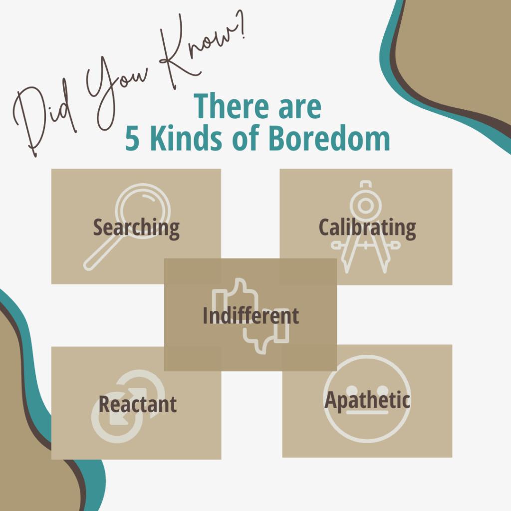 5 kinds of boredom